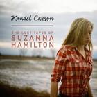 Kendel Carson - The Lost Tapes Of Suzanna Hamilton