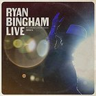 Ryan Bingham - Ryan Bingham Live (An Amazon Music Original)