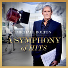 Michael Bolton - A Symphony Of Hits