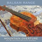 Balsam Range - Mountain Overture