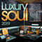 VA - Luxury Soul 2019