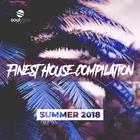 Finest House Compilation (Summer 2018)
