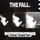 The Fall - Bend Sinister / The Domesday Pay-Off - Plus