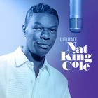 Nat King Cole - Ultimate Nat King Cole