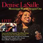 Denise LaSalle - Mississippi Woman Steppin' Out: Live