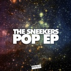 The Sneekers - Pop (EP)