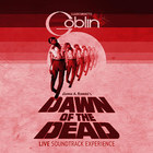 Claudio Simonetti's Goblin - Dawn Of The Dead Soundtrack 40th Anniversary