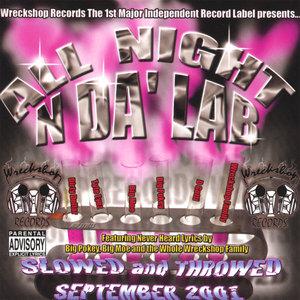 All Night N Da Lab : Slowed And Throwed