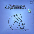 Music to Overcome Depression