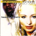 2 Brothers on the 4th Floor - Heaven Is Here (CDS)