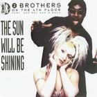 2 Brothers on the 4th Floor - The Sun Will Be Shining (CDS)