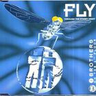 2 Brothers on the 4th Floor - Fly (Remixes) (CDS)