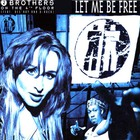 2 Brothers on the 4th Floor - Let Me Be Free (MCD)