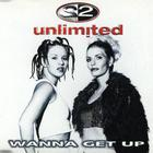 2 Unlimited - Wanna Get Up