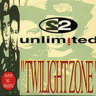 2 Unlimited - Twilight Zone (CDS)