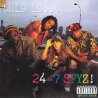 This Is...24-7 Spyz