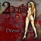Dress To Kill (Explicit)