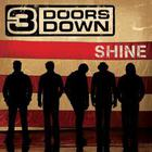 3 Doors Down - Shine (CDS)