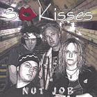 3 Kisses - Nut Job
