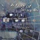 A Flock Of Seagulls - Greatest Hits Remixed