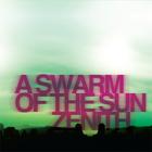 A Swarm Of The Sun - Zenith