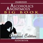 Alcoholics Anonymous - Original Edition (Audiobook)