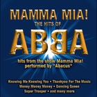 ABBA - Mamma Mia: The Hits Of ABBA