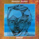Abdullah Ibrahim - Mindif