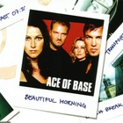 Ace Of Base - Beautiful Morning (CDS)