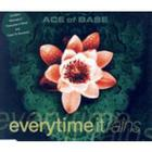 Ace Of Base - Everytime It Rains (Single)