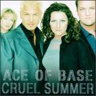 Ace Of Base - Cruel Summer (Single)