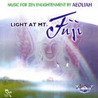 Aeoliah - Light at Mt. Fuji - Music for Zen Enlightenment