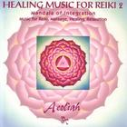 Aeoliah - Music For Reiki Vol. 2