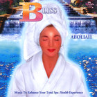Aeoliah - BLISS: Music for Spas