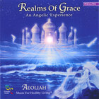 Aeoliah - REALMS OF GRACE: Music For Healthy Living
