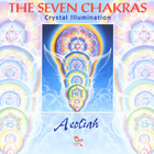 Aeoliah - THE SEVEN CHAKRAS (Crystal Illumination)
