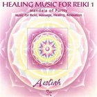 Aeoliah - Music For Reiki Vol. 1