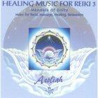 Aeoliah - Healing Music For Reiki 3