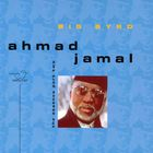 Ahmad Jamal - Big Byrd, The Essence, Part 2
