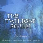 The Twilight Realm