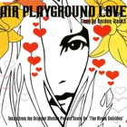 Air - Playground Love (MCD)