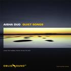 Aisha Duo - Quiet Songs CD1
