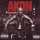 Akon - In My Ghetto