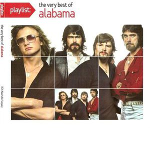 Playlist: The Very Best Of Alabama