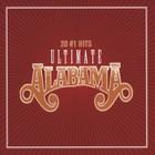 Alabama - Ultimate Alabama 20 #1 Hits