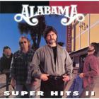 Alabama - Super Hits II