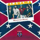 Alabama - Mountain Music (Vinyl)