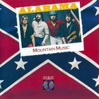 Alabama - Mountain Music (Vinyl)