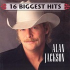 Alan Jackson - 16 Biggest Hits