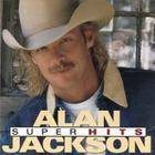 Alan Jackson - Super Hits